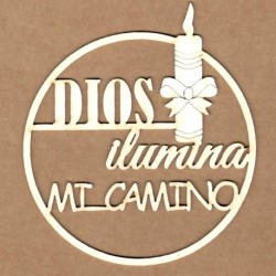"""Letrero """"Dios ilumina mi camino"""""""