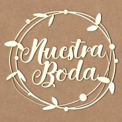 """Corona con letrero """"Nuestra boda"""""""