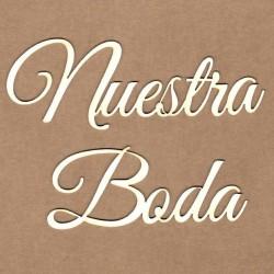 """Letrero """"Nuestra boda"""""""